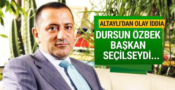 Fatih Altaylı'dan şok Dursun Özbek iddiası