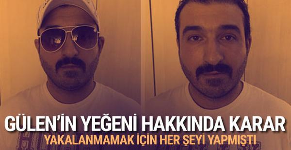 FETÖ elebaşı Gülen'in yeğenine hapis cezası