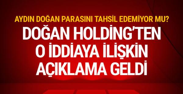 Doğan Holding'ten açıklama: 'Tamamıyla asılsızdır'