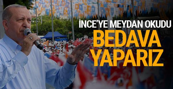 Erdoğan'dan İnce'ye otoyol ve köprü cevabı