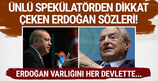 Ünlü spekülatör tüm dünyayı Erdoğan konusunda uyardı!
