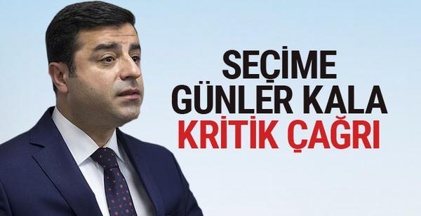 Demirtaş'tan kritik seçim çağrısı!