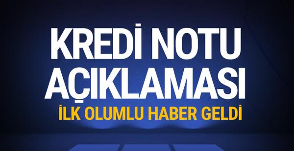Kredi derecelendirme kuruluşundan Türkiye için güzel haber