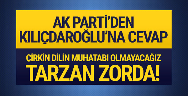 AK Parti'den Kılıçdaroğlu'na çok sert cevap!