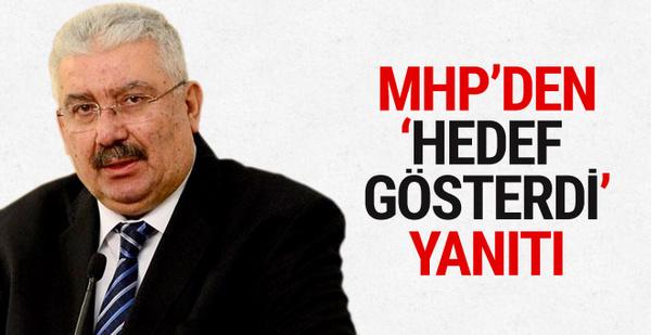 MHP'li Semih Yalçın'dan 'hedef gösterdi' eleştirilerine yanıt