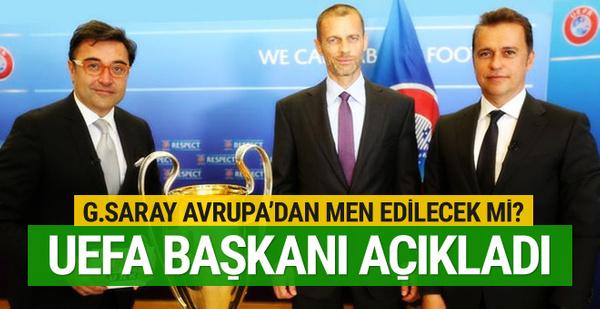 UEFA Başkanı Ceferin'den Galatasaray açıklaması