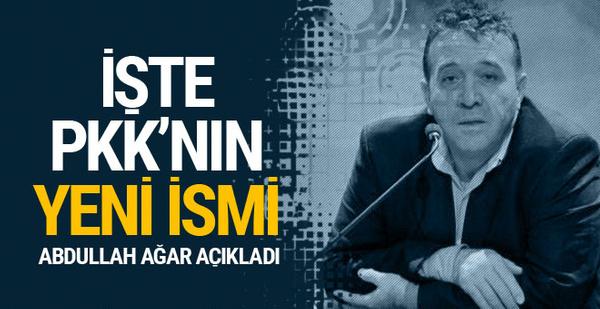 Abdullah Ağar açıkladı! İşte PKK'nın yeni ismi