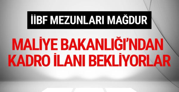 110 bin İİBF mezunu mağdur! Maliye Bakanlığı'ndan kadro ilanı istiyorlar