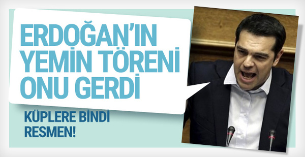 Erdoğan'ın yemin töreni Çipras'ı gerdi!
