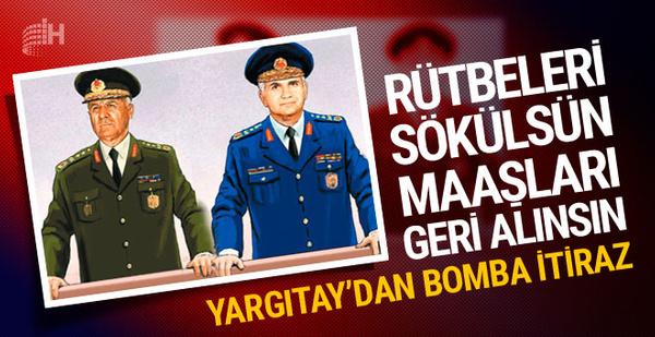 Yargıtay'dan bomba itiraz! 12 Eylül darbecilerinin...