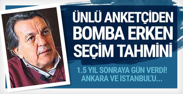 Bomba erken seçim tahmini! Ankara ve İstanbul'u...