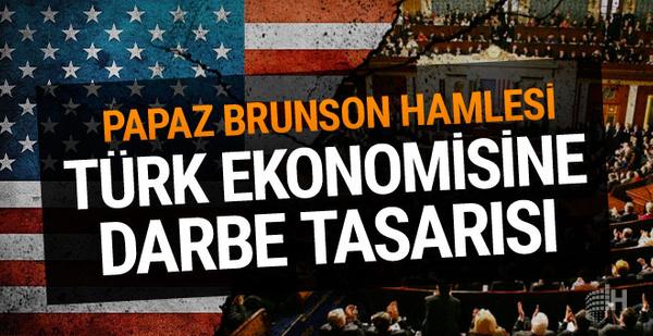 ABD'den Türk ekonomisine darbe hazırlığı! Senatoya sunuldu