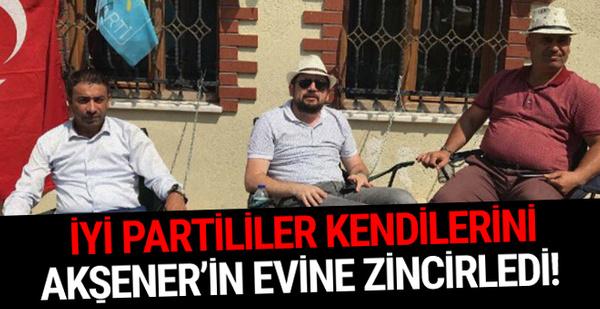 İyi Partililer kendilerini Akşener'in evine zincirledi!