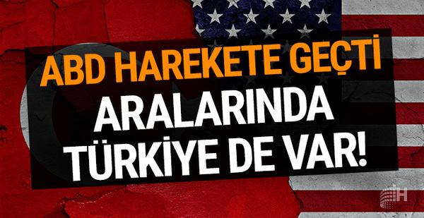 ABD harekete geçti: Aralarında Türkiye de var!