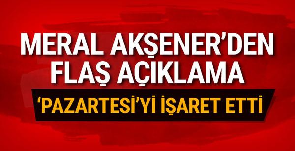 Akşener'den flaş açıklama: Pazartesi günü genel merkezde olacağım