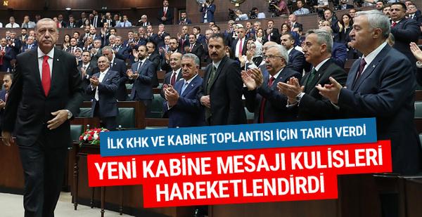 Erdoğan'ın yeni kabine mesajı kulisleri dalgalandırdı