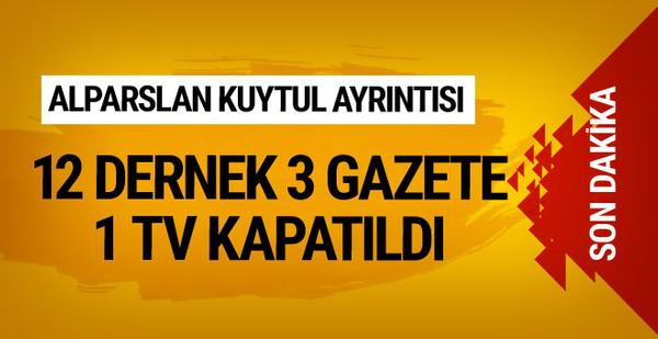 Son KHK ile 12 dernek 3 gazete ve 1 televizyon kapatıldı
