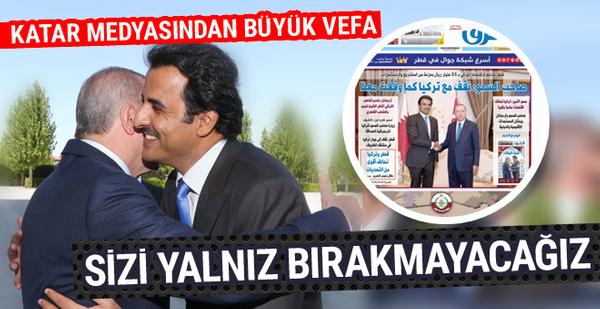 Katar medyasında Türkiye'ye vefa manşetleri! Katar ve Türkiye omuz omuza