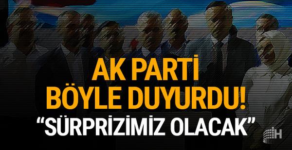 AK Parti böyle duyurdu: Sürprizimiz olacak