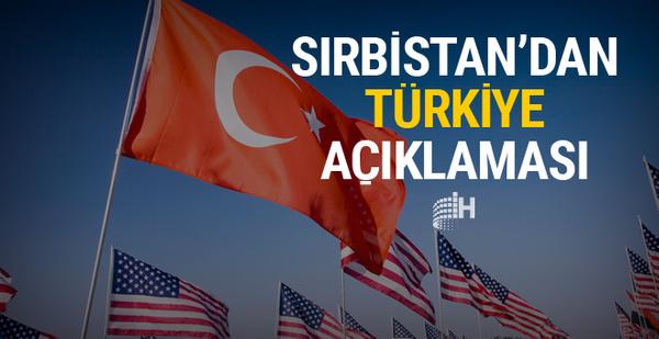 Sırbistan'dan flaş ABD-Türkiye krizi açıklaması