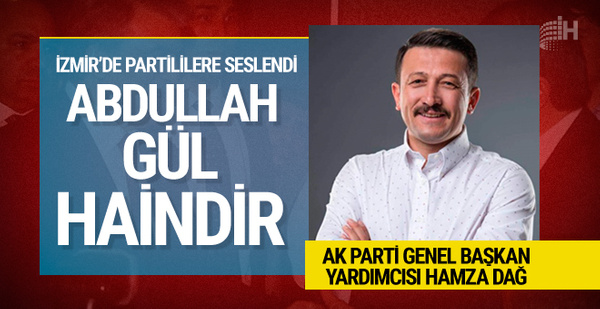 AK Partili Dağ'dan Gül'e sert sözler: O haindir