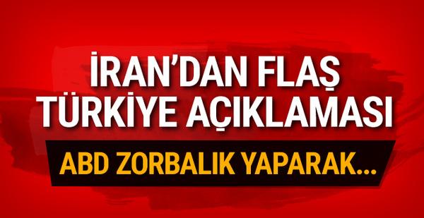İran'dan önemli Türkiye açıklaması! ABD zorbalıkla...