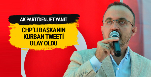 AK Partili Turan'dan CHP'li başkanın kurban tweetine tepki