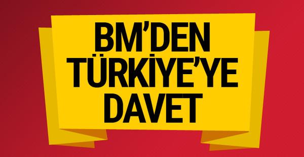 Birleşmiş Milletler'den Türkiye'ye davet!