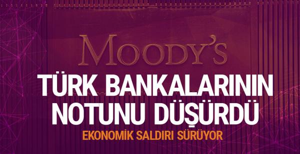 Moody's'ten Türk bankalarına kötü haber
