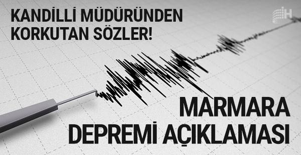 Kandilli'nin müdüründen korkutan Marmara depremi açıklaması!