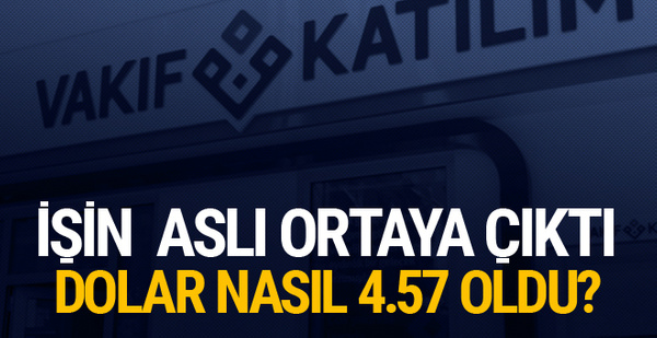 Halkbank'tan sonra şimdi de Vakıf Katılım! Dolar 4.57 gösterildi