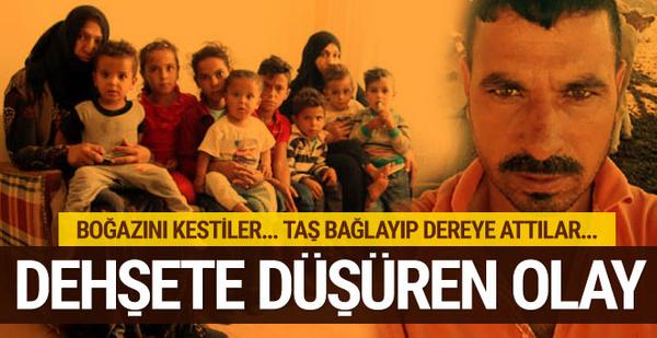 Ankara'da korkunç infaz! Boğazını kesip, vücuduna taş bağlayıp çaya çaya attılar