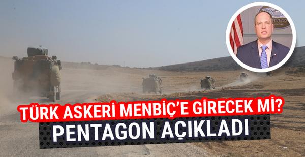 Pentagon Sözcüsü: Türk askeri Menbiç'e girmeyecek