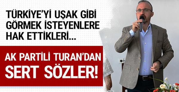 AK Partili Turan: Krizin tek göstergesi dolar değildir