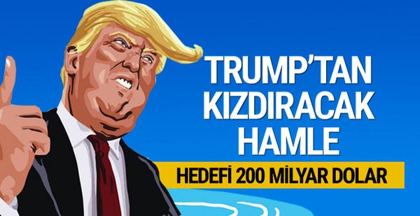 Trump talimatı verdi: 200 milyar dolar!