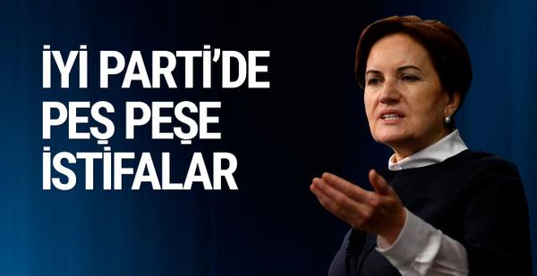 İYİ Parti'de toplu istifalar sürüyor