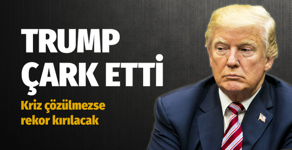 Trump çark etti! Kriz çözülmezse rekor kırılacak
