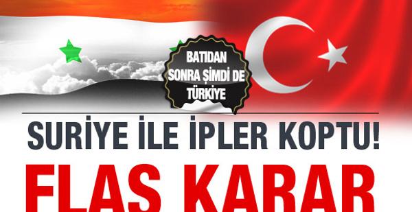 Türkiye'den flaş Suriye kararı!