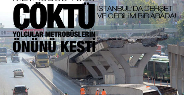 Metrobüs yolu çöktü: 1 ölü 3 yaralı!