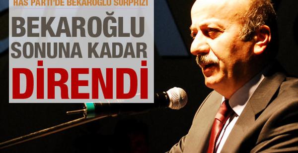 HAS Parti'de Bekaroğlu sürprizi!