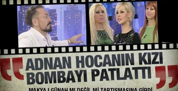 Adnan Hoca'nın kızı bombayı patlattı!
