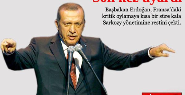 Erdoğan'dan Fransa'ya son uyarı