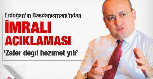 Erdoğan'ın danışmanından İmralı açıklaması