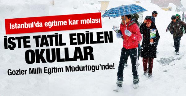 İşte İstanbul'da tatil edilen okullar
