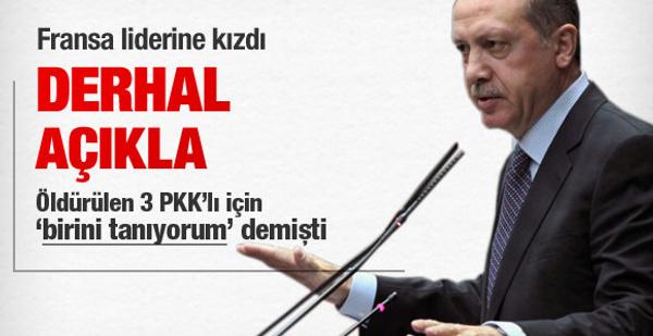 Erdoğan'dan Fransa liderine açıkla çağrısı