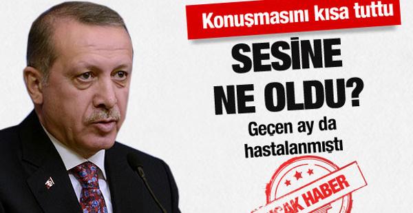 Erdoğan'ın sesine ne oldu?
