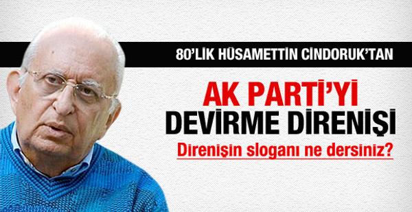 80'lik Cindoruk AK Parti'yi devirecek!