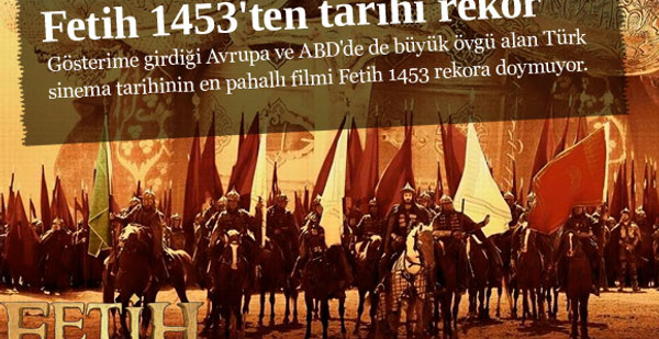 Fetih 1453'ten tarihi rekor