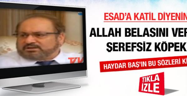 Esad'a katil diyenin Allah belasını versin!