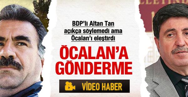 BDP'li Tan'dan Apo'ya ilginç gönderme